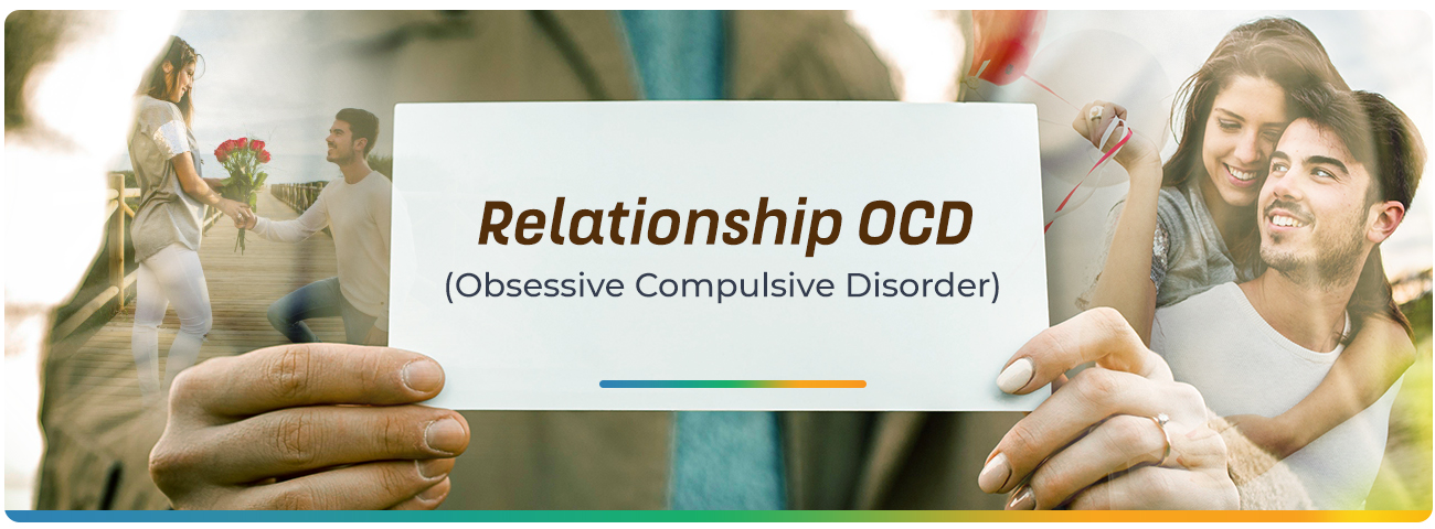Relationship OCD (Obsessive Compulsive Disorder) - Causes & Types | MindfulTMS